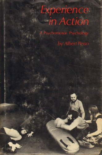 9780814765593: Experience in Action: Psychomotor Psychology