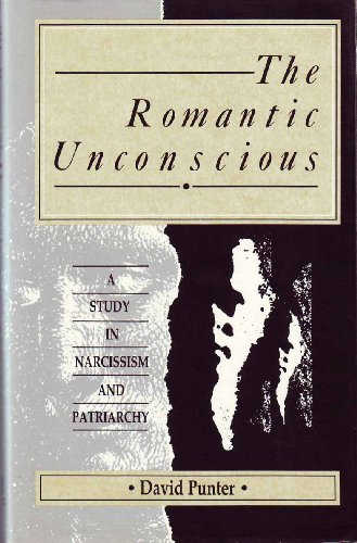 The Romantic Unconscious: Punter, David