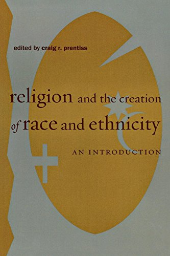 9780814767016: Religion and the Creation of Race and Ethnicity: An Introduction