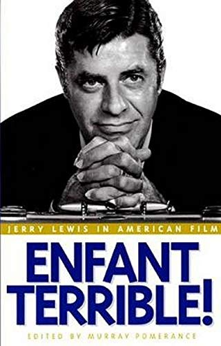 9780814767054: Enfant Terrible!: Jerry Lewis in American Film