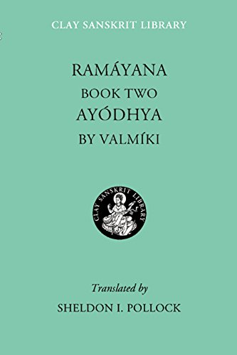 9780814767160: Ramayana Book Two: Ayodhya (Clay Sanskrit Library) (Bk. 2)