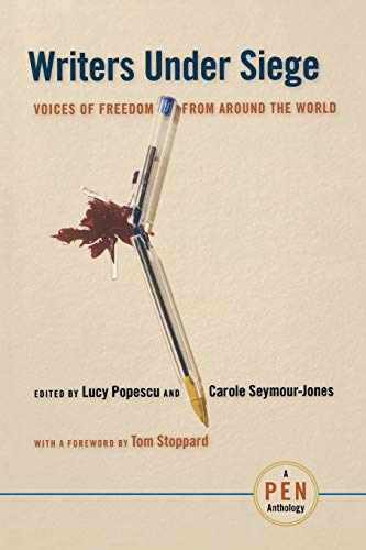 9780814767436: Writers Under Siege: Voices of Freedom from Around the World (Pen Anthology)