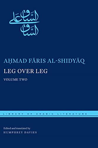 9780814769843: Leg over Leg: Volume Two (Library of Arabic Literature)