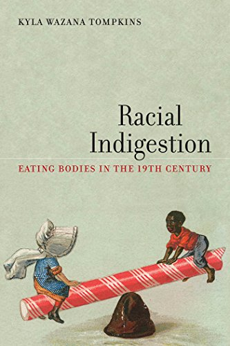 9780814770030: Racial Indigestion: Eating Bodies in the 19th Century (America and the Long 19th Century)