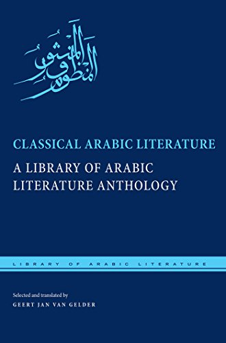 9780814770276: Classical Arabic Literature: A Library of Arabic Literature Anthology