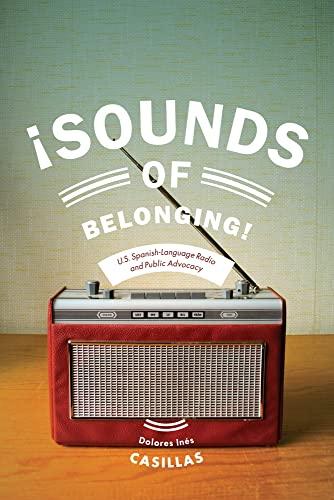 Sounds of Belonging: Casillas, Dolores Ines