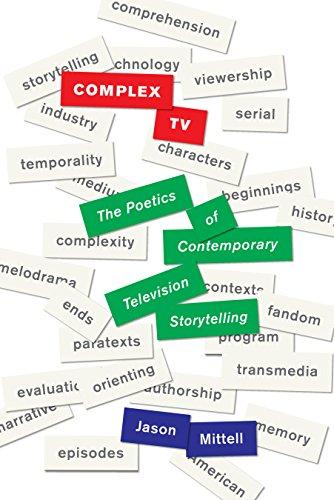 Complex TV: The Poetics of Contemporary Television Storytelling (Hardback): Jason Mittell