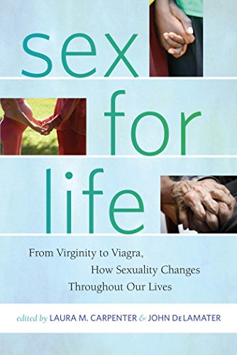 9780814772522: Sex for Life: From Virginity to Viagra, How Sexuality Changes Throughout Our Lives