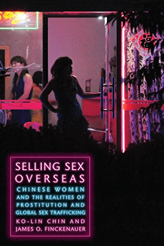 9780814772577: Selling Sex Overseas: Chinese Women and the Realities of Prostitution and Global Sex Trafficking