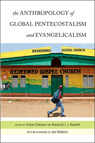 9780814772591: The Anthropology of Global Pentecostalism and Evangelicalism