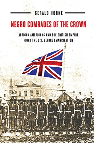 9780814773499: Negro Comrades of the Crown: African Americans and the British Empire Fight the U.S. Before Emancipation