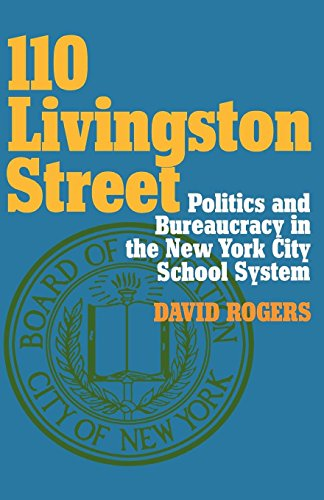 9780814773925: 110 Livingston Street: Politics and Bureaucracy in the New York City School System