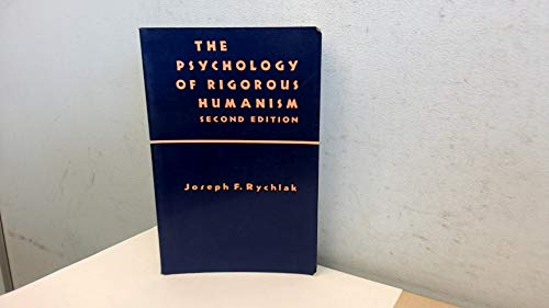 9780814774021: The Psychology of Rigorous Humanism