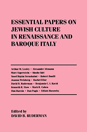9780814774205: Essential Papers on Jewish Culture in Renaissance and Baroque Italy (Essential Papers on Jewish Studies)