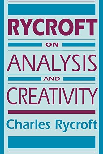 Rycroft on Analysis and Creativity: Charles Rycroft