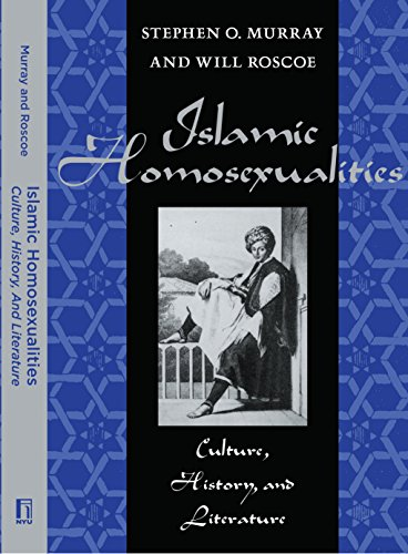 9780814774687: Islamic Homosexualities: Culture, History, and Literature