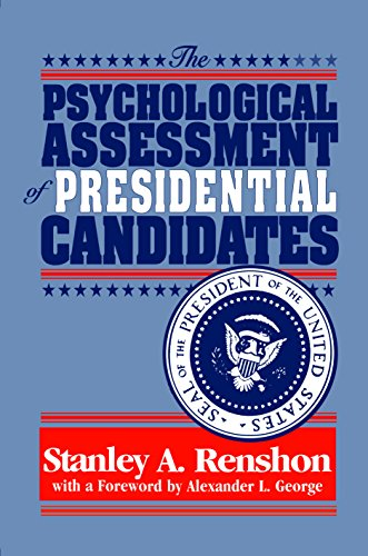 9780814774694: The Psychological Assessment of Presidential Candidates