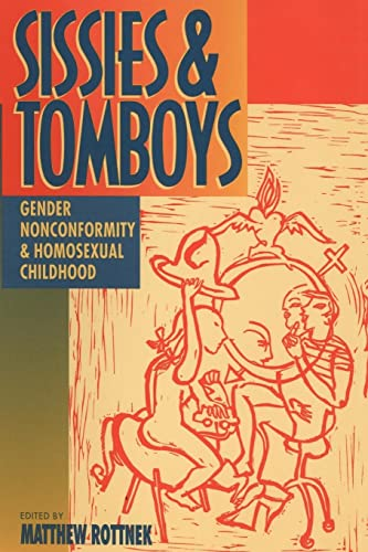 9780814774847: Sissies and Tomboys: Gender Nonconformity and Homosexual Childhood