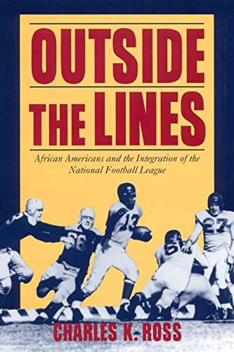 9780814774953: Outside the Lines: African Americans and the Integration of the National Football League