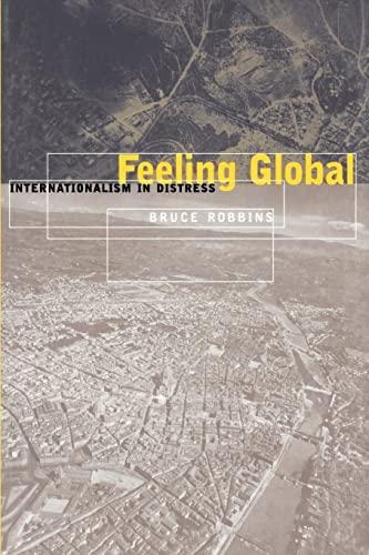 9780814775141: Feeling Global: Internationalism in Distress (Cultural Front)