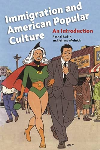 9780814775523: Immigration and American Popular Culture: An Introduction (Nation of Nations)