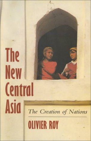 9780814775554: The New Central Asia: The Creation of Nations