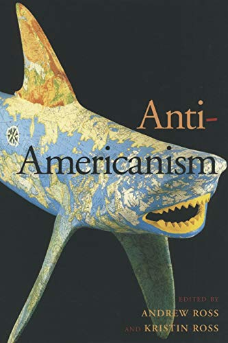 9780814775677: Anti-Americanism
