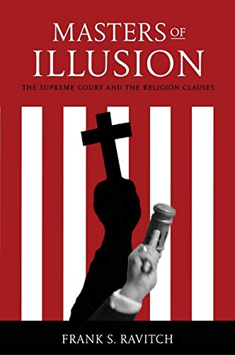 9780814775851: Masters of Illusion: The Supreme Court and the Religion Clauses
