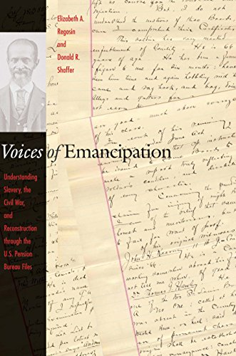 9780814775875: Voices of Emancipation: Understanding Slavery, the Civil War, and Reconstruction through the U.S. Pension Bureau Files