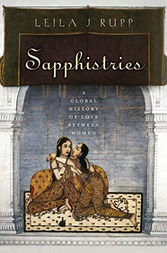 9780814775929: Sapphistries: A Global History of Love between Women (Intersections)