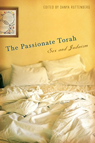 The Passionate Torah: Sex and Judaism (Hardback)