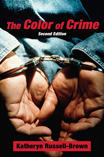 9780814776179: The Color of Crime (Second Edition): Racial Hoaxes, White Fear, Black Protectionism, Police Harassment, and Other Macroaggressions (Critical America)