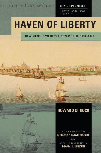 9780814776322: Haven of Liberty: New York Jews in the New World, 1654-1865 (City of Promises)