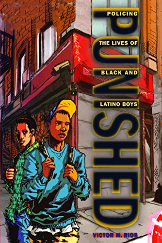 9780814776384: Punished: Policing the Lives of Black and Latino Boys (New Perspectives in Crime, Deviance, and Law)