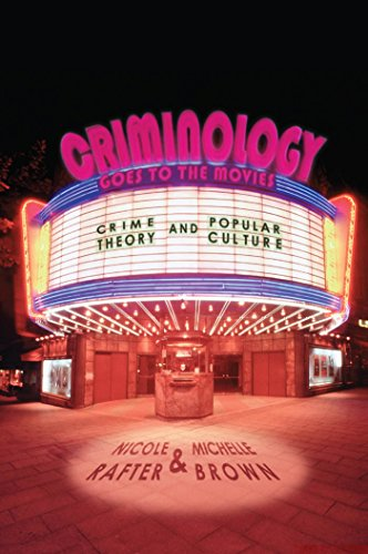 9780814776513: Criminology Goes to the Movies: Crime Theory and Popular Culture