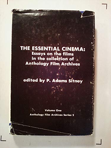 9780814777671: The Essential Cinema: Essays on the Films in the Collection of Anthology Film Archives