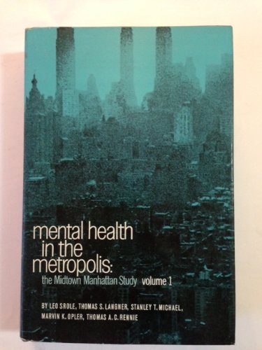 Mental Health in the Metropolis: The Midtown: Srole