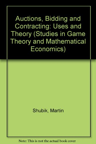 9780814778272: Auctions, Bidding, and Contracting: Uses and Theory (Studies in Game Theory and Mathematical Economics)