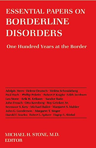 9780814778494: Essential Papers on Borderline Disorders: One Hundred Years at the Border (Essential Papers on Psychoanalysis)