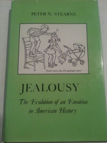 9780814778883: Jealousy: The Evolution of an Emotion in American History (The American Social Experience)