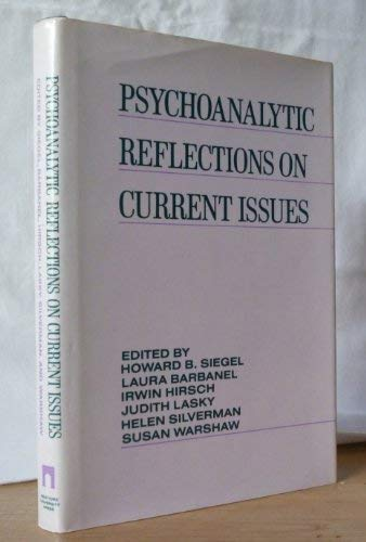 9780814779095: Psychoanalytic Reflections on Current Issues