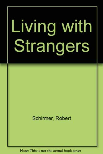 9780814779378: Living with Strangers