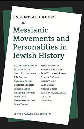 9780814779439: Essential Papers on Messianic Movements and Personalities in Jewish History
