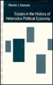 Essays in the History of Heterodox Political Economy.: SAMUELS, Warren J.: