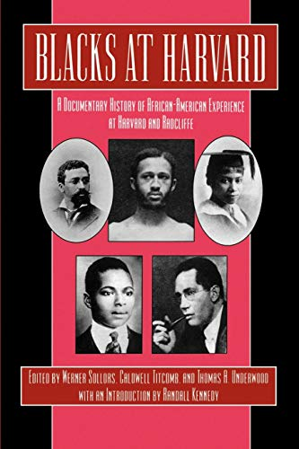 9780814779736: Blacks at Harvard: A Documentary History of African-American Experience At Harvard and Radcliffe