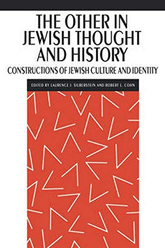 9780814779903: The Other in Jewish Thought and History: Constructions of Jewish Culture and Identity: Construction of Jewish Culture and Identity (New Perspectives on Jewish Studies)