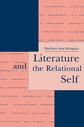 9780814780220: Literature and the Relational Self (Literature and Psychoanalysis)