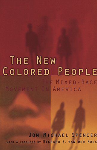 9780814780718: The New Colored People: The Mixed-Race Movement in America