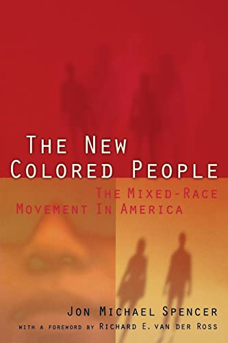9780814780725: The New Colored People: The Mixed-Race Movement in America