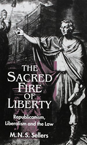 9780814781098: The Sacred Fire of Liberty: Republicanism, Liberalism, and the Law